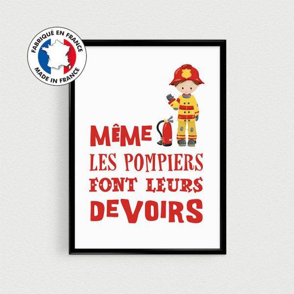 """Affiche Pompier 21x30cm SPÉCIAL RENTRÉE """"Même les pompiers font leurs devoirs"""" - Poster citation en français"""