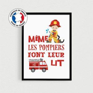 """Poster pompiers  """"Même les pompiers font leur lit"""" - Affiche citation en français"""