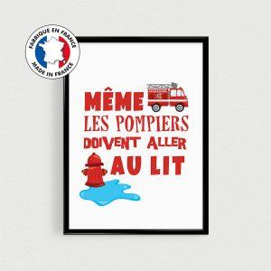 """Poster pompiers  pour chambre d'enfant, de bébé, nurserie ou baby shower - """"Même les pompiers ..."""" - Affiche citation en français"""