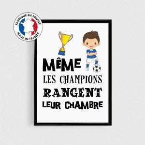 Poster foot / football enfant - Même les champions rangent leur chambre - Affiche citation français pour chambre d'enfant, nurserie de bébé
