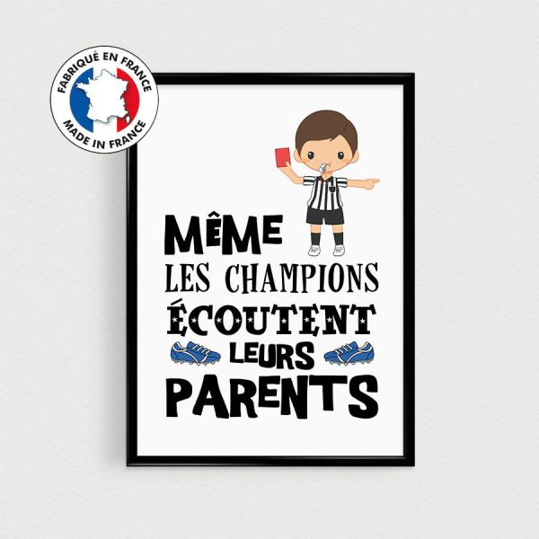 Poster foot / football enfant - Même les champions écoutent leurs parents,Affiche citation français pour chambre d'enfant, nurserie de bébé