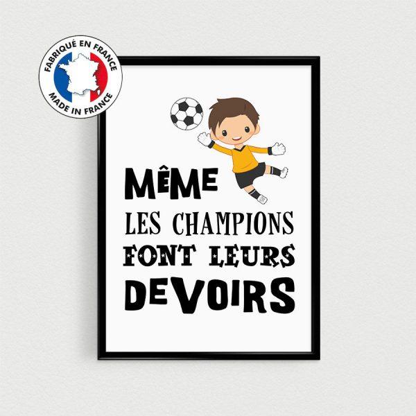 Poster foot / football enfant - Même les champions font leurs devoirs ,Affiche citation français pour chambre d'enfant, nurserie de bébé
