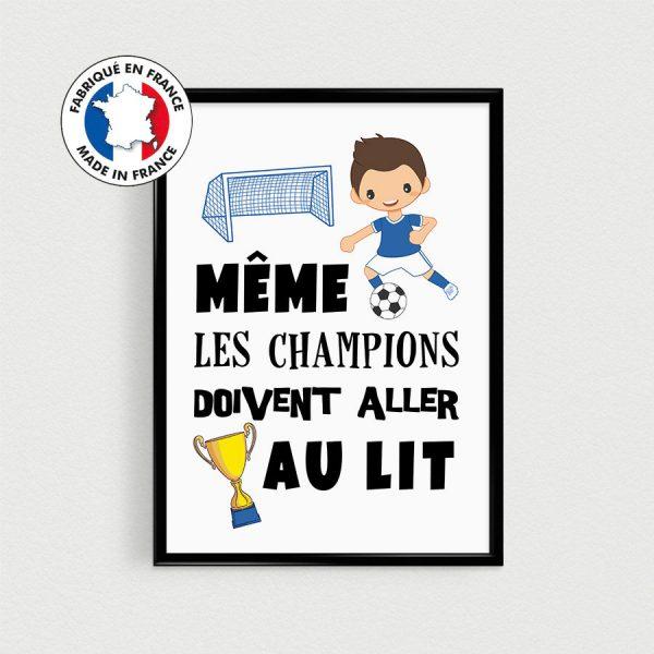 Poster foot football pour enfant, Même les champions doivent aller au lit, Affiche citation français pour chambre d'enfant, nurserie de bébé