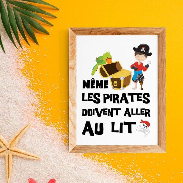 """Poster citation en français  Pirates pour enfant """"Même les pirates doivent aller au lit"""" - Affiche citation décoration enfant pour la rentée"""