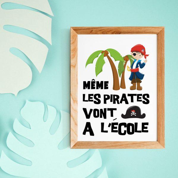 """Poster citation en français Pirates pour enfant """"Même les pirates vont à l'école"""" - Affiche citation décoration enfant de la rentée"""