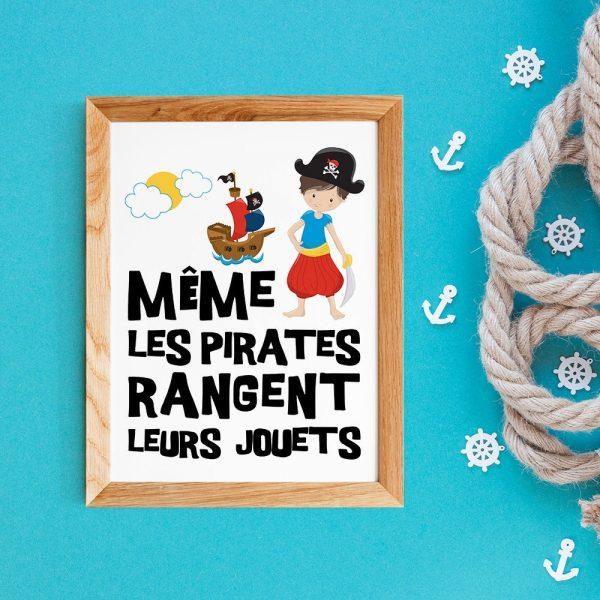"""Poster citation en français  Pirates pour enfant """"Même les pirates rangent leurs jouets"""" - Affiche citation décoration enfant pour la rentée"""